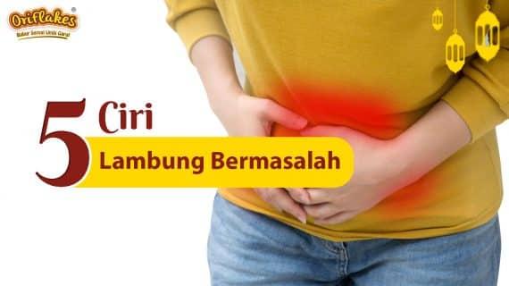 5 CIRI LAMBUNG BERMASALAH