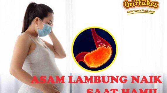 ASAM LAMBUNG NAIK SAAT HAMIL